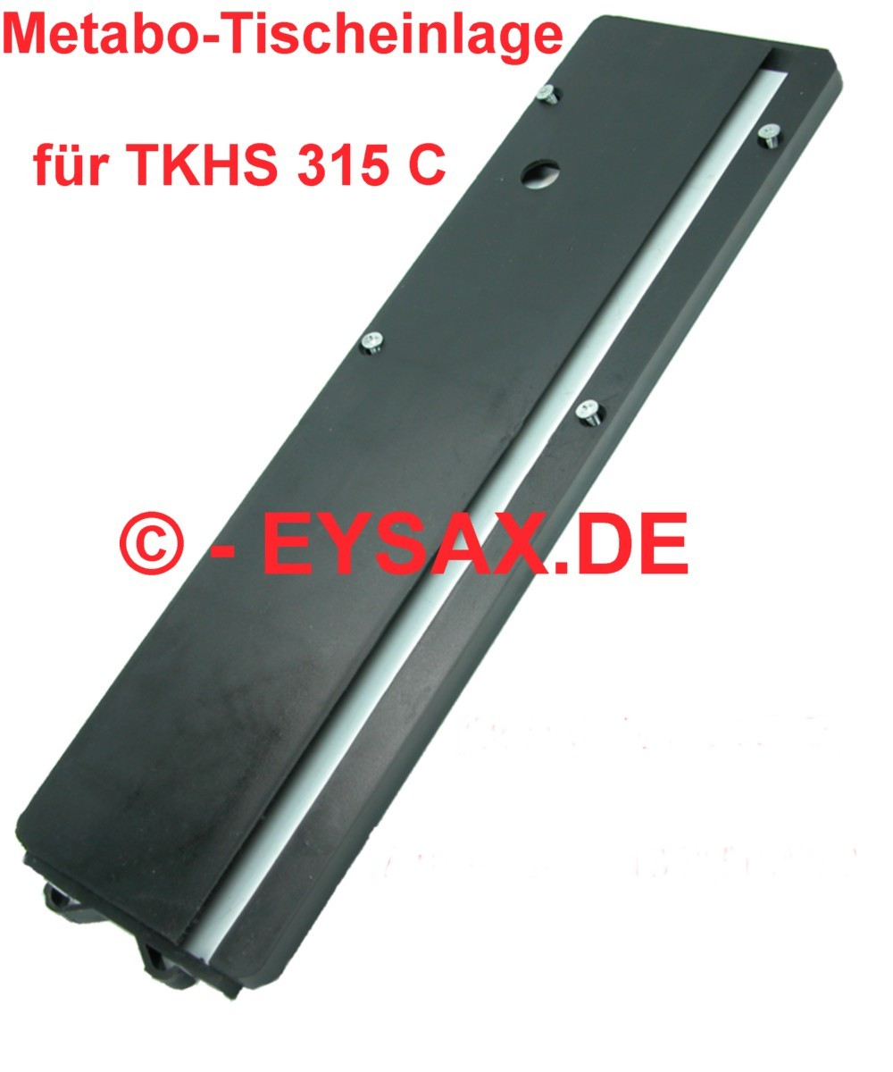metabo tischeinlage f r metabo tischkreiss ge tkhs 315 c. Black Bedroom Furniture Sets. Home Design Ideas